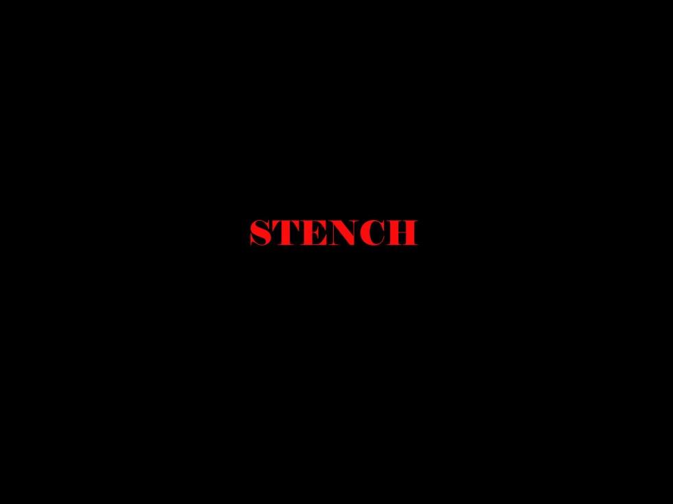 STENCH